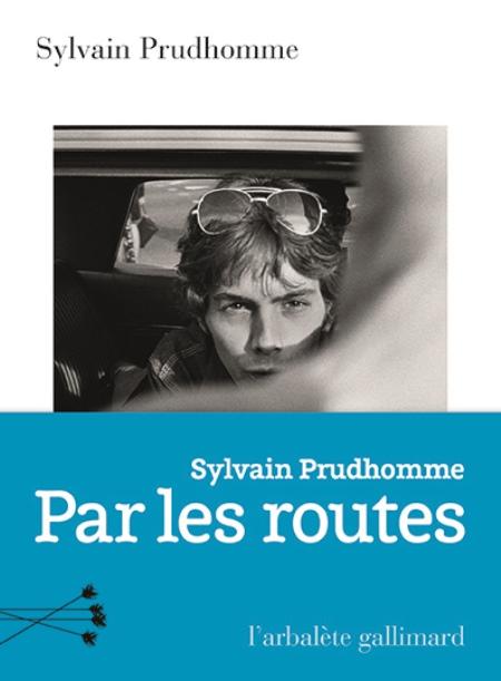 Couverture du roman de Sylvais PRODHOMME - Par les routes