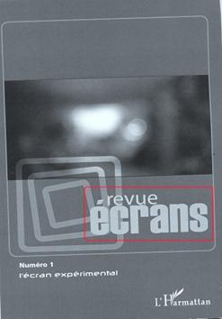 Revue Écrans Faculté des lettres et civilisations - Université Jean Moulin Lyon 3