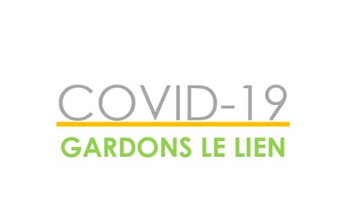 COVID 19 - Gardons le lien