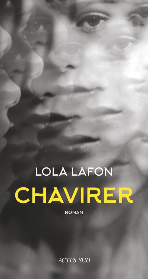 Lola LAFON - Chavirer, 2020, Actes Sud