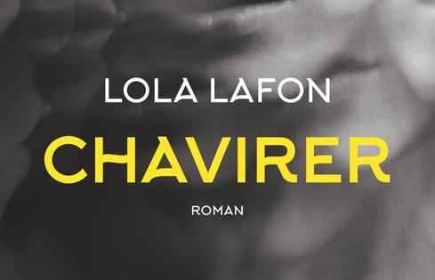 Lola LAFON, Chavirer (Actes Sud)