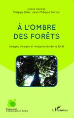 A l'ombre des forêts