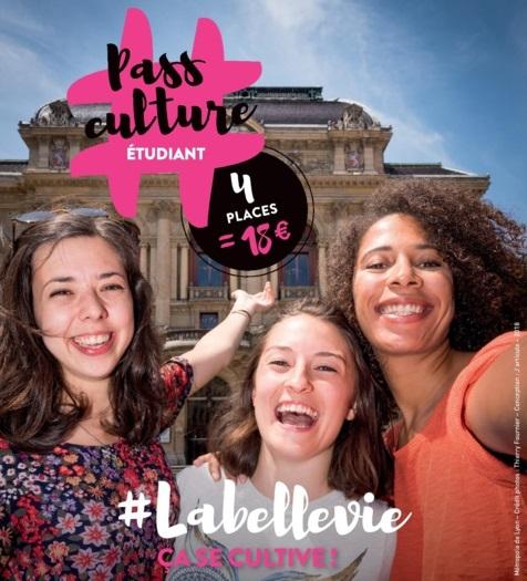 Pass Culture étudiant - 4 places = 18€ - #Labellevie ça se cultive