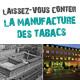 Journées du patrimoine 2012 - Laissez-vous conter la Manufacture des Tabacs